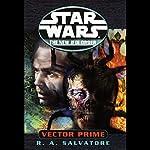 Star Wars: The New Jedi Order: Vector Prime | R. A. Salvatore