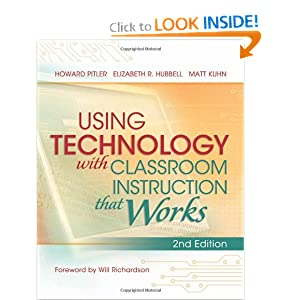 Using Technology with Classroom Instruction That Works.  Click image for more information.