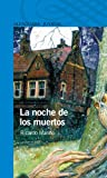 img - for La noche de los muertos (Spanish Edition) book / textbook / text book
