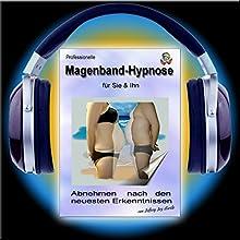 Professionelle Magenbandhypnose: Abnehmen nach den neuesten Erkenntnissen Hörbuch von Jeffrey Jey Bartle Gesprochen von: Jeffrey Jey Bartle