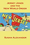 img - for Jersey Jones and the New World Order (The Snowdrop Mysteries) (Volume 11) book / textbook / text book