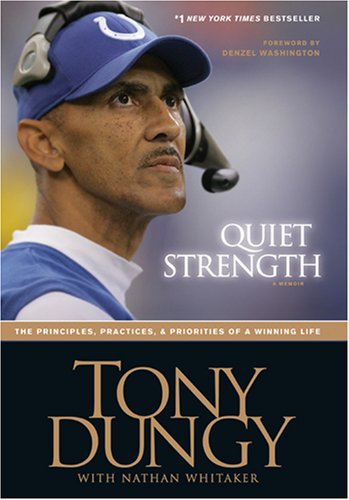Image for Quiet Strength: The Principles, Practices, & Priorities of a Winning Life