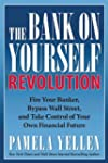 The Bank On Yourself Revolution: Fire...