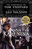 Anna Karenina: The Screenplay: Based on the Novel by Leo Tolstoy (Vintage) (0345805658) by Stoppard, Tom