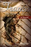 Francis: The Saint of Assisi: A Novel