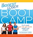 The Biggest Loser Bootcamp the 8-Week...