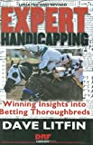 img - for Expert Handicapping: Winning Insights into Betting Thoroughbreds (Drf Handicapping Library) book / textbook / text book