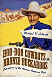 Hoo-Doo Cowboys and Bronze Buckaroos: Conceptions of the African American West (Margaret Walker Alexander Series in African American Studies) (1617039284) by Johnson, Michael K.