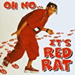 Oh No, It'S Red Rat