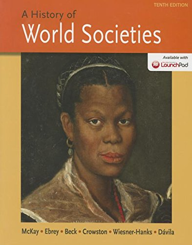 A History of World Societies [With Launchpad (Six Month Access)]