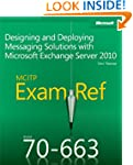 MCITP 70-663 Exam Ref: Designing and...
