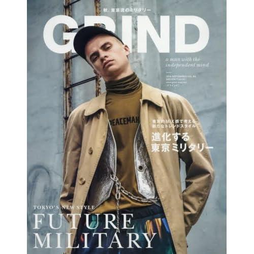 GRIND(グラインド) 2016年 09 月号 [雑誌] (FUTURE MILITARY 進化する東京ミリタリー)