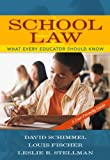 School Law: What Every Educator Should Know, A User-Friendly Guide (0205484050) by Schimmel, David