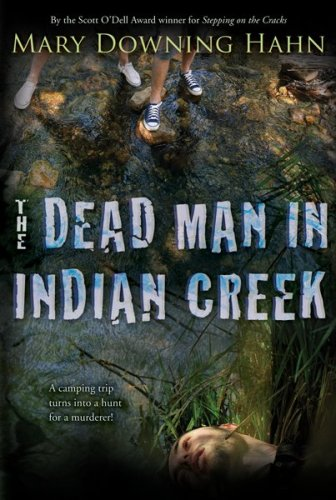 The Dead Man in Indian Creek, MARY DOWNING HAHN