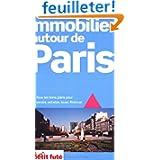 Immobilier Autour de Paris 2008 Petit Fute