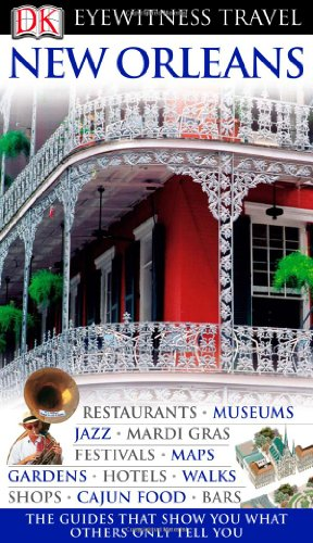 DK Eyewitness Travel Guide to New Orleans