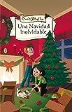 Una Navidad inolvidable (INOLVIDABLES) (Spanish Edition)