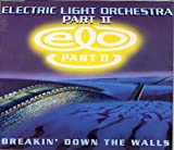 Electric Light Orchestra Pt 2 Breaking Down the Walls