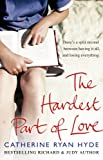 Hardest Part of Love (055277426X) by Hyde, Catherine Ryan