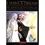 I Have A Dreamby Martin Luther King