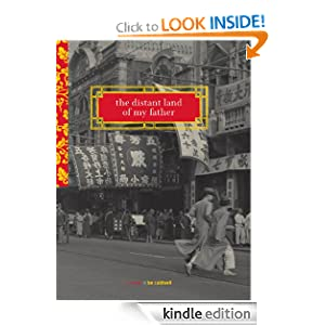 The Distant Land of My Father: A Novel of Shanghai