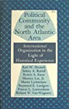 img - for Political Community and the North Atlantic Area: International Organization in the Light of Historical Experience book / textbook / text book