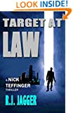 Target at Law (Nick Teffinger Thriller #1 / Read in Any Order)