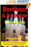 Bordeaux & Dordogne Travel Guide - At...