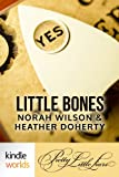 Pretty Little Liars: Little Bones (Kindle Worlds)