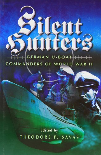 Silent Hunters: German U-boat Commanders of World War II