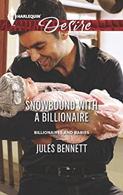 Snowbound with a Billionaire (Billionaires And Babies Book 42)