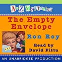 A to Z Mysteries: The Empty Envelope Audiobook by Ron Roy Narrated by David Pittu
