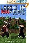 Legend of Blood & Bones: A Minecraft...