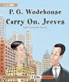 P. G. Wodehouse Carry On, Jeeves: Eight Complete Stories