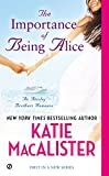 Katie MacAlister The Importance of Being Alice: A Matchmaker in Wonderland Romance
