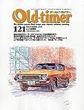 Old-timer (オールドタイマー) 2011年 12月号 [雑誌]