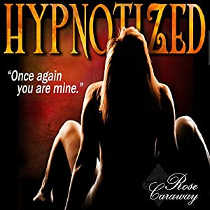 Hypnotized Audiobook