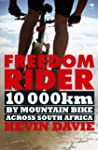 Freedom Rider: 10 000 kms by Mountain...