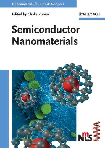 Semiconductor Nanomaterials (Nanomaterials For Life Sciences (Vch))