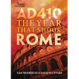 AD 410: The Year That Shook Romeby Sam Moorhead