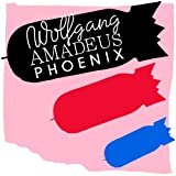 Wolfgang Amadeus Phoenix ~ Phoenix