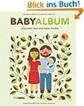 Babyalbum: Alles �ber mich und meine...