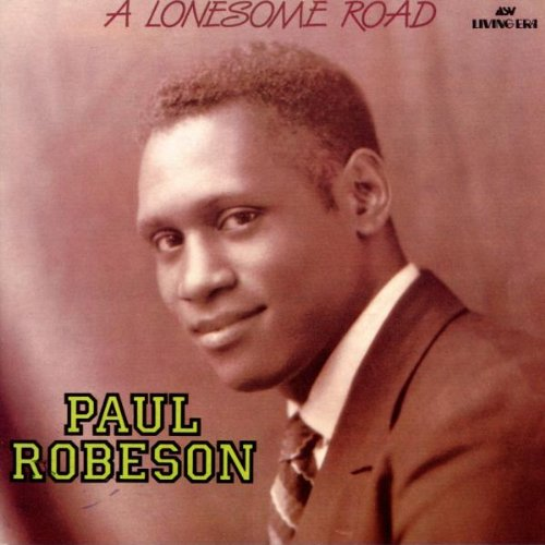 A Lonesome Road - Paul Robeson sings spirituals and songs