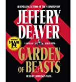 img - for [ Garden of Beasts [ GARDEN OF BEASTS ] By Deaver, Jeffery ( Author )Nov-27-2007 Compact Disc book / textbook / text book