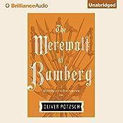 The Werewolf of Bamberg: The Hangman's Daughter, Book 5 | Oliver Pötzsch, Lee Chadeayne - translator
