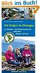 Mit Kindern im Chiemgau: 42 Wander- u...