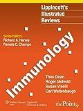 Immunology (Lippincott Illustrated Reviews Series)