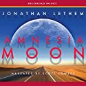 Amnesia Moon (       UNABRIDGED) by Jonathan Lethem Narrated by Scott Sowers