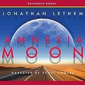 Amnesia Moon | [Jonathan Lethem]