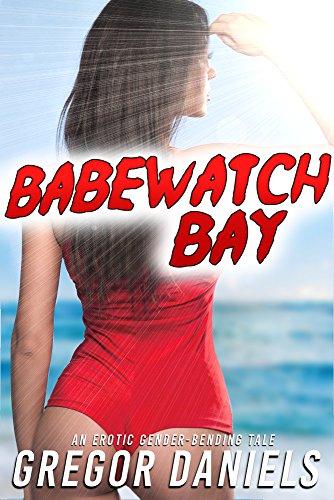 Babewatch Bay (Gender Transformation Erotica) (English Edition)